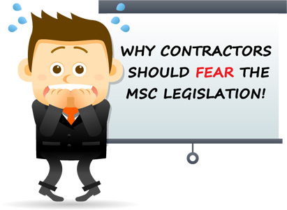 Why Contractors Should Fear the MSC Legislation